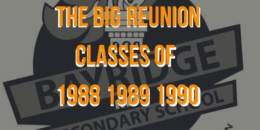 Bayridge Secondary High School Reunion Classes of '88 '89 & '90