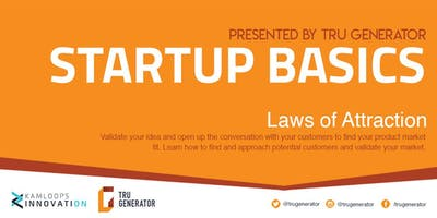 Startup Basics | Laws Of Attraction