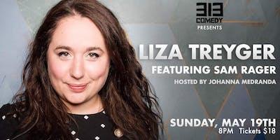 313 Comedy Presents: LIZA TREYGER
