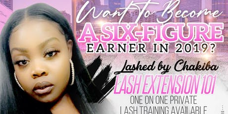 Mink Lash Extension Training presented by LASHED By Chakiba  tickets