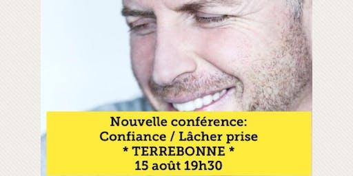 TERREBONNE - Confiance / Lâcher-prise 15$