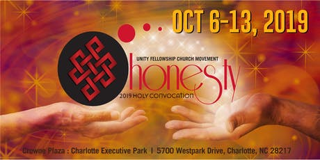 "Unity Fellowship Church Movement Holy Convocation 2019 - ""HONESTY"" tickets"