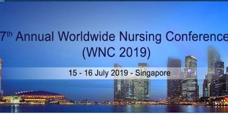 7thAnnual Worldwide Nursing Conference (WNC 2019) tickets