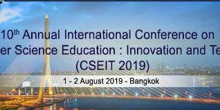 10th Computer Science Education : Innovation and Technology (CSEIT 2019)