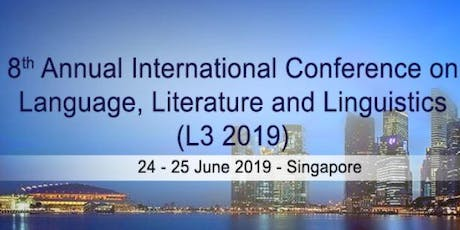 8th Annual International Conference on Language, Literature and Linguistics tickets