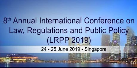 8th Annual International Conference on  Law, Regulations and Public Policy tickets