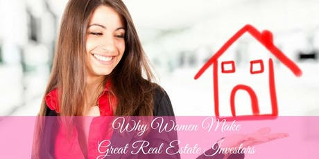 Why Women are Great Real Estate Investors tickets