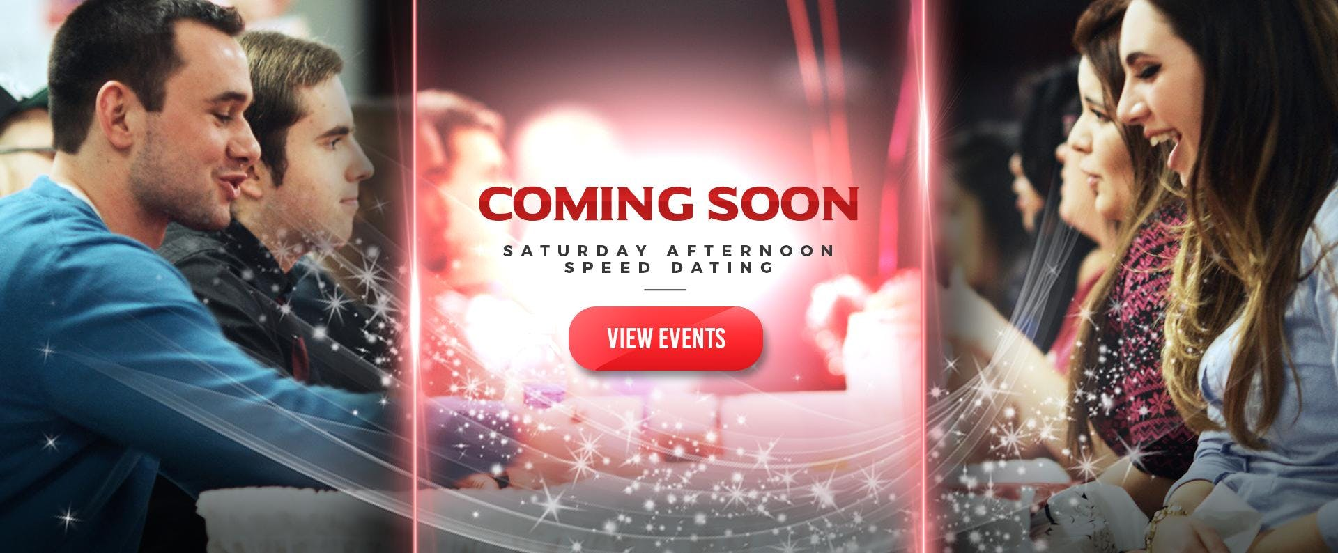 SPEED DATING SATURDAY AFTERNOON FOR 30-40 AGE GROUP LADIES SOLD OUT