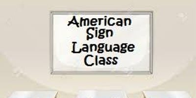 2019-2020 FREE American Sign Language Classes