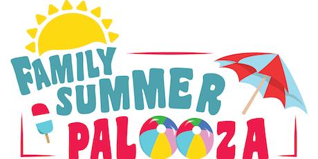 Family Summer Palooza tickets