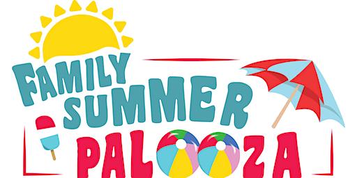 Family Summer Palooza