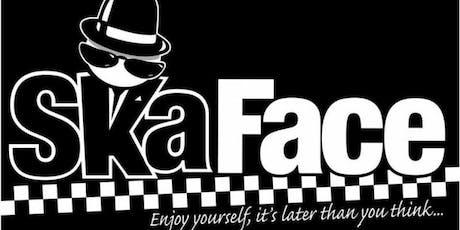Ska Face tickets