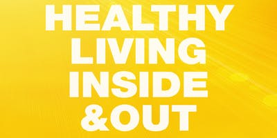 Healthy Living Inside and Out - Discovery Evening