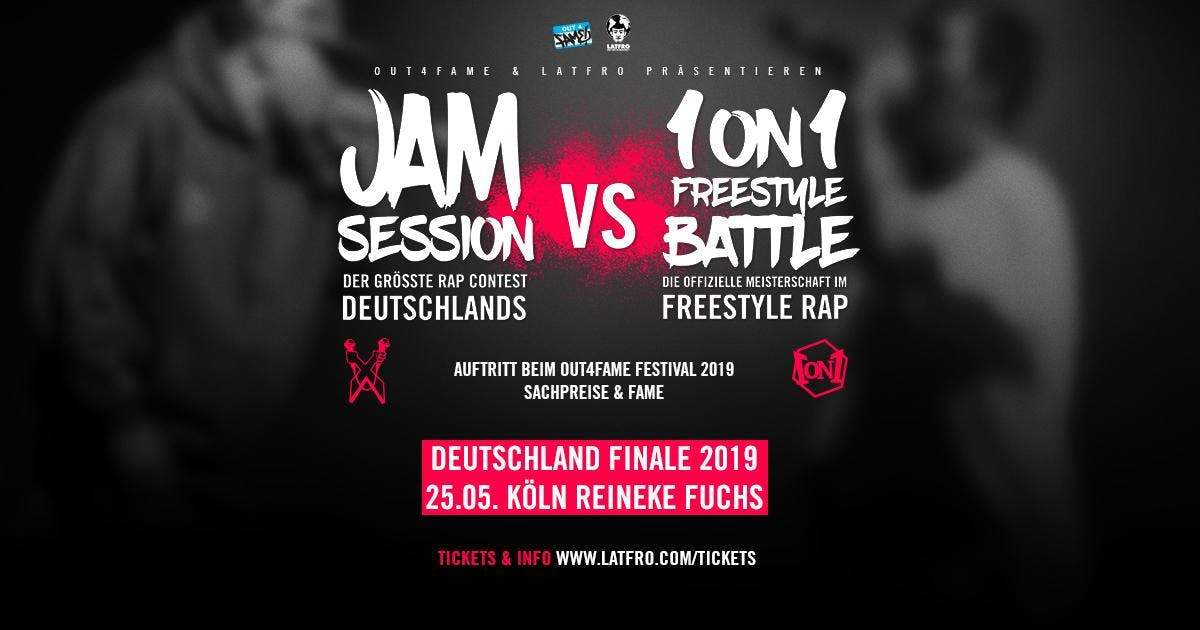 Jam Session Vs. 1ON1 Freestyle Deutschland Finale - 25.05. Reineke Fuchs