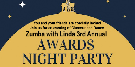Zumba with Linda 3rd Annual Awards & Gala Night Party tickets