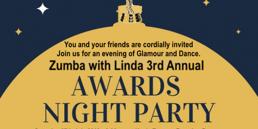 Zumba with Linda 3rd Annual Awards & Gala Night Party