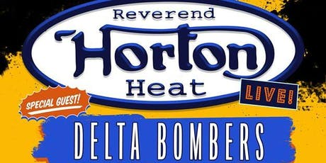 Reverend Horton Heat w/ The Delta Bombers, Lincoln Durham tickets