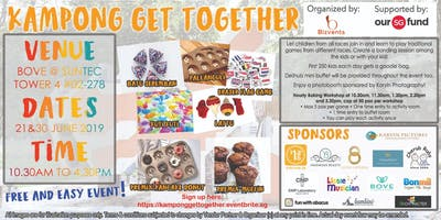 Kampong Get Together ( Kids age 2 and above)