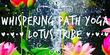 Whispering Path Yoga Lotus Tribe tickets