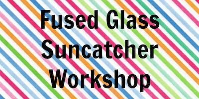 Fused Glass Suncatcher/Hanger Workshop