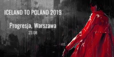 Iceland To Poland - Warszawa 2019