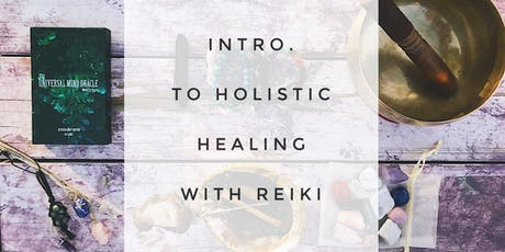 Introduction to Holistic Healing with Reiki tickets