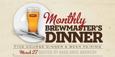 Hard Knox & CRAFT   5 Course Dinner & Local Craft Beer Pairing
