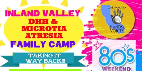 Inland Valley DHH Microtia Atresia Family Camp tickets