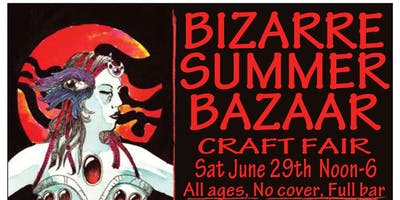 Bizarre Summer Bazaar Craft Fair