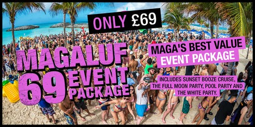 Magaluf 69 Events Package 2019