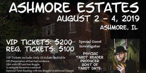 Ashmore Estates 2-Day Paranormal Event