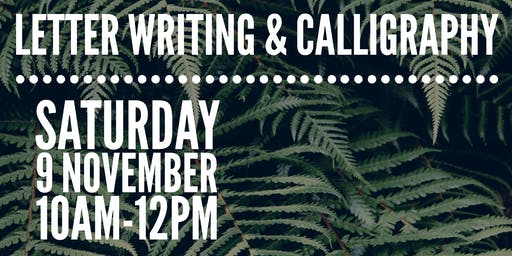 Letter Writing & Calligraphy Workshop