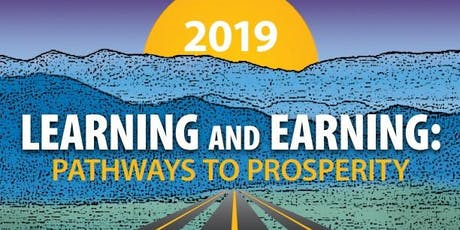 LEARNING AND EARNING: Pathways to Prosperity 2019 tickets