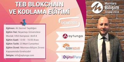 TEB Sertifikalı Blockchain ve Kodlama Eğitimi -