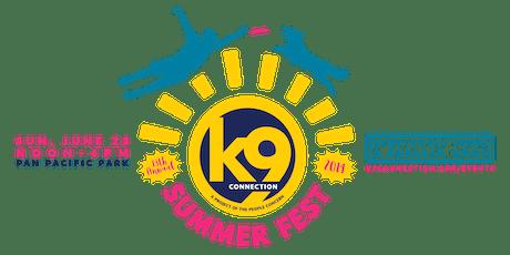 k9 Summer Fest 2019 | SPONSORSHIPS tickets