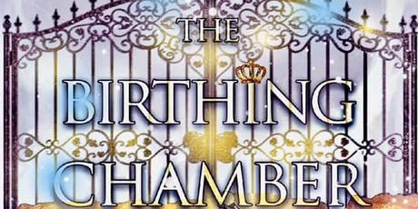 The Birthing Chamber...the Refiner's Fire tickets