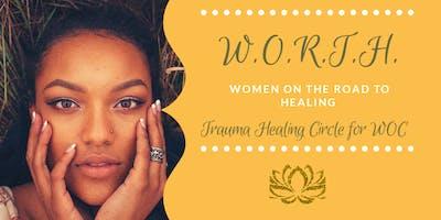 WORTH: Trauma Healing Circle for WOC