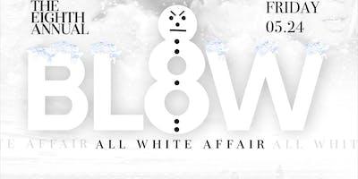 Blow All White Affair