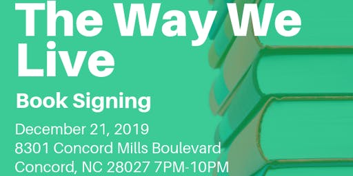 The Way We Live Book Signing