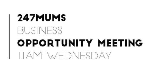 247 MUMS BUSINESS OPPORTUNITY MEETING