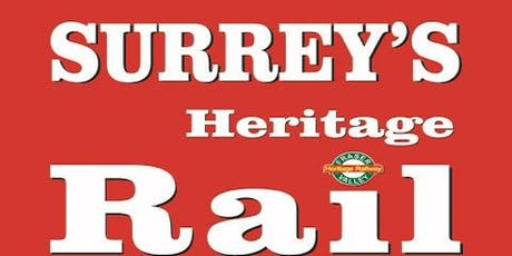 Book from June 22nd to July 28th to Ride Surrey's Heritage Rail  tickets