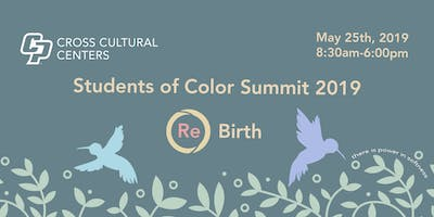 Students of Color Summit 2019: (Re) Birth