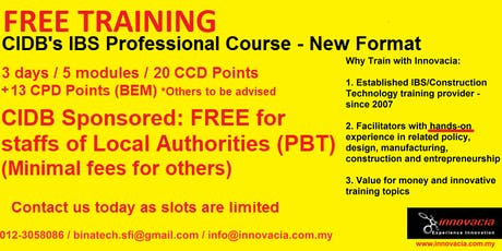 (Free) CIDB IBS Construction Professional Training (Central Zone: 23-25 July 2019) tickets
