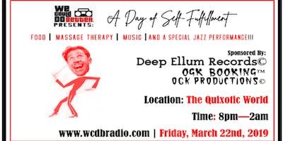 WCDBRadio Presents: A Day of Self-Fulfillment