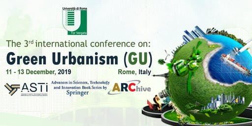 "The 3rd international conference on ""Green Urbanism (GU)"""