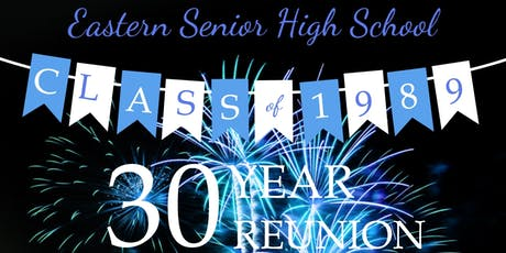 Eastern Senior High School Class of 1989 30 Year Reunion tickets