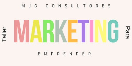 Taller de Marketing para Emprender #adistancia entradas