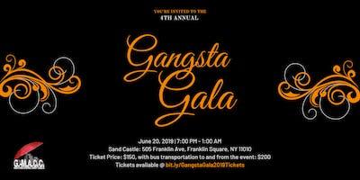 4th Annual Gangsta Gala 2019