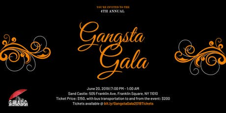 4th Annual Gangsta Gala 2019 tickets