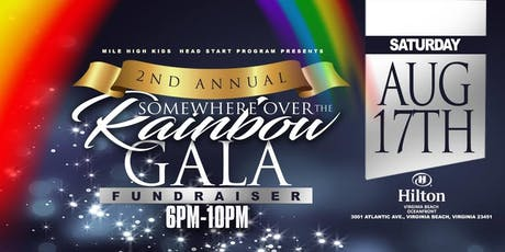 "Mile High Kids Gala ""Somewhere Over the Rainbow"" tickets"